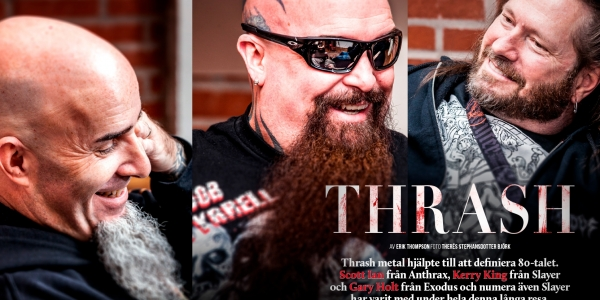 THRASH special with Slayer, Anthrax & Exodus,  feature article in  Sweden Rock Magazine