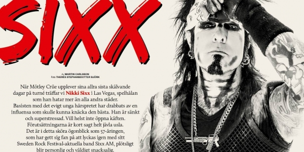 Nikki Sixx in Sweden Rock Magazine